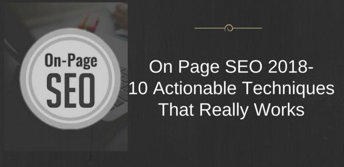 10 Best On Page Optimization Techniques for 2018