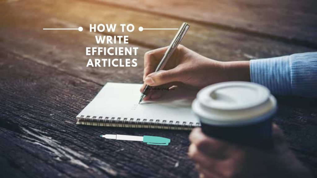 How to write articles - Basic steps and formatting tips