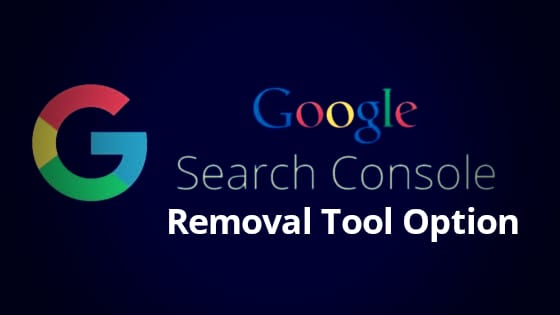 Google Search Console – Page/ Link/ URL Removal Tool (How to Use?)