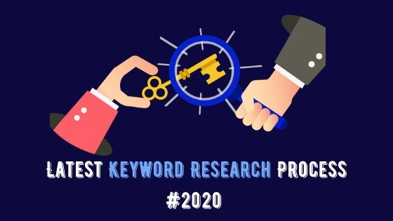 How to do Keyword Research in 2020 to Increase 200% Traffic of Your Blog
