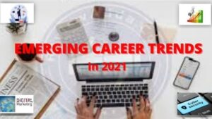 Emerging career trends