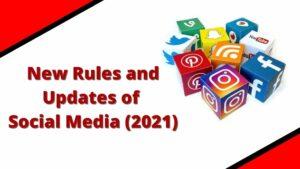 Social Media Updates 2021