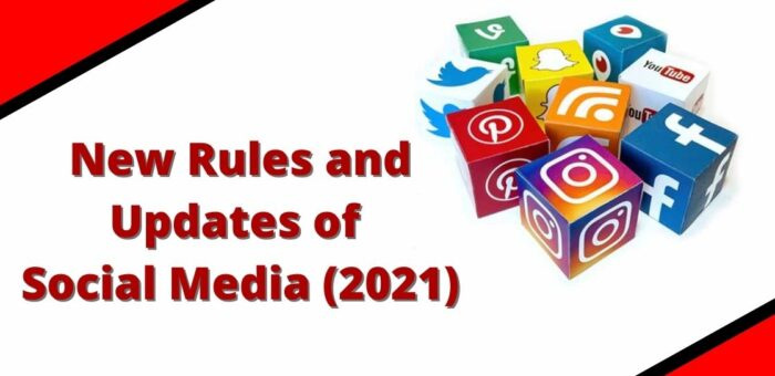 New Rules and Updates on Social Media Marketing in 2021 for Effective Results